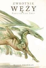 Pamiętnik Lady Trent. Zwrotnik Węży