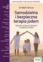 Samodzielna i bezpieczna terapia jodem Naturalne, skuteczne panaceum na poważne choroby