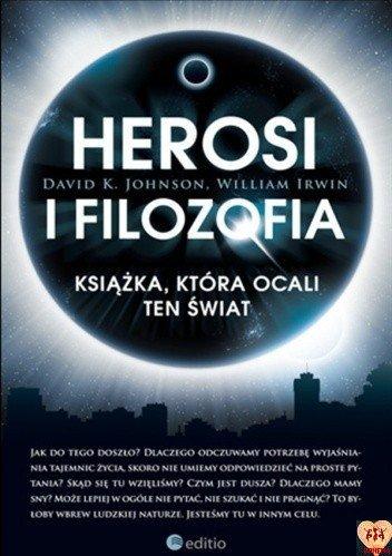 Herosi i filozofia. Książka, która ocali ten świat
