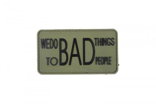 Naszywka 3D - We do bad things