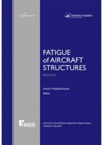 Fatigue of Aircraft Structures ISSUE 2010