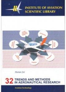 Biblioteka Naukowa nr 32 Marian Jeż - Trends and methods in aeronautical research