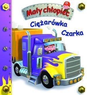 Ciężarówka Czarka. Mały chłopiec