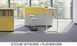 STOLIKI WYSOKIE | PLAY&WORK
