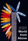 Kalendarz ścienny wieloplanszowy World from Above 2022 - okładka
