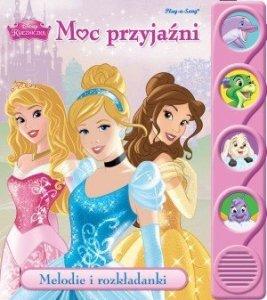 Disney Księżniczka. Moc przyjaźni. Melodie i rozkładanki