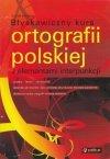 Błyskawiczny kurs ortografii polskiej z elementami interpunkcji Dorota Sobieraj