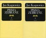 Jan Kasprowicz Pisma zebrane Tom 8 cz. 1 i 2