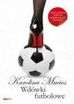 Wdówki futbolowe Karolina Macios