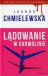 Lądowanie w Garwolinie Joanna Chmielewska