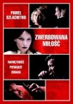Zwerbowana miłość Paweł Szlachetko