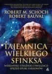 Tajemnica Wielkiego Sfinksa Robert M. Schoch, Robert Bauval