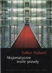 Aksjomatyczne teorie prawdy Volker Halbach