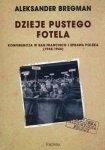 Dzieje pustego fotela Konferencja w San Francisco i sprawa polska (1945-1946) Aleksander Bregman