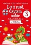 Let s read Czytam sobie po angielsku - poziom 3 Bartłomiej Paszylk