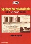 Sprawy do załatwienia Listy do P0 PROSTU 1955 - 1957 Adam Leszczyński