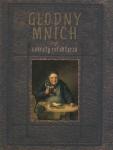 Głodny mnich czyli sekrety refektarza  Robert Maciej