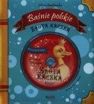Złota kaczka Baśnie polskie Liliana Bardijewska (+ CD)