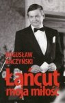 Łańcut moja miłość Bogusław Kaczyński