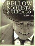 Bellow noblista z Chicago James Atlas