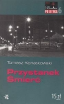 Przystanek Śmierć Tomasz Konatkowski
