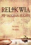 RELIKWIA Pip Vaughan-Hughes