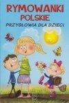 Rymowanki polskie Przysłowia dla dzieci Dorota Strzemińska-Więckowiak
