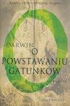 Darwin o powstawaniu gatunków Janet Browne