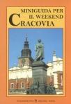 Miniguida per il weekend Cracovia Joanna Ohar-Maksymiuk