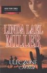 Uleczone serca Linda Lael Miller