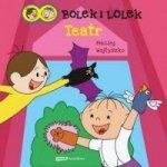 Bolek i Lolek Teatr Maciej Wojtyszko