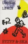 Syzyf & Ska Ludwik Lewin
