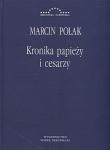 Kronika papieży i cesarzy Marcin Polak