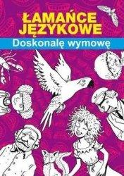 Łamańce językowe Doskonalę wymowę Maria Pietruszewska