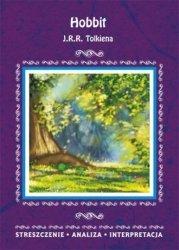 Hobbit J.J.R. Tolkiena Streszczenie Analiza Interpretacja Agnieszka Marszał
