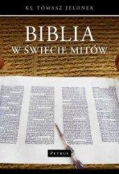 Biblia w świecie mitów ks Tomasz Jelonek