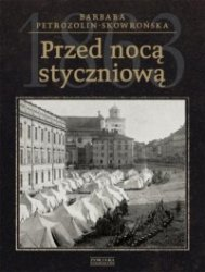 Przed nocą styczniową Barbara Petrozolin-Skowrońska