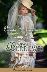 Chwila zapomnienia Lady Eve Grace Burrowes