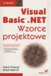 Visual Basic NET Wzorce projektowe Mark Grand Brad Merrill