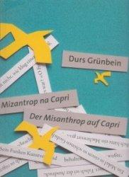 Mizantrop na Capri Der misanthrop auf Capri Durs Grunbein