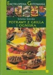 Potrawy z grilla i ogniska Jolanta Górska
