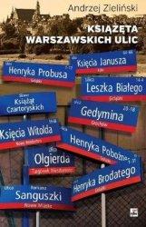 Książęta warszawskich ulic Andrzej Zieliński