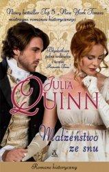 Małżeństwo ze snu Julia Quinn