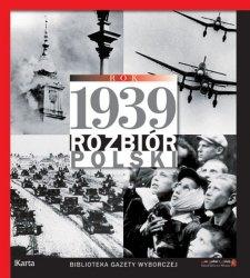 Rok 1939 Rozbiór Polski Marta Markowska