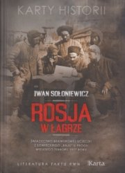 Rosja w łagrze Iwan Sołoniewicz