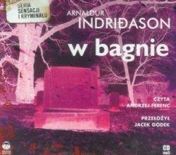W bagnie (CD mp3) Arnaldur Indridason