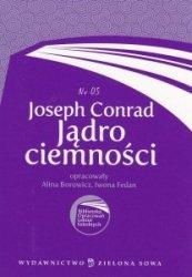 Joseph Conrad Jądro ciemności Biblioteka Opracowań Lektur Szkolnych nr 05