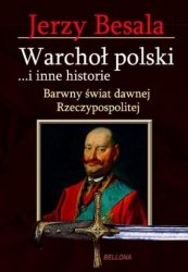 Warchoł polski i inne historie Jerzy Besala