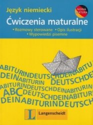 Ćwiczenia maturalne Język niemiecki Rozmowy sterowane, opis sytuacji, wypowiedzi pisemne Joanna Rohr