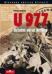 U 977 Ostatni okręt Hitlera Mariusz Borowiak